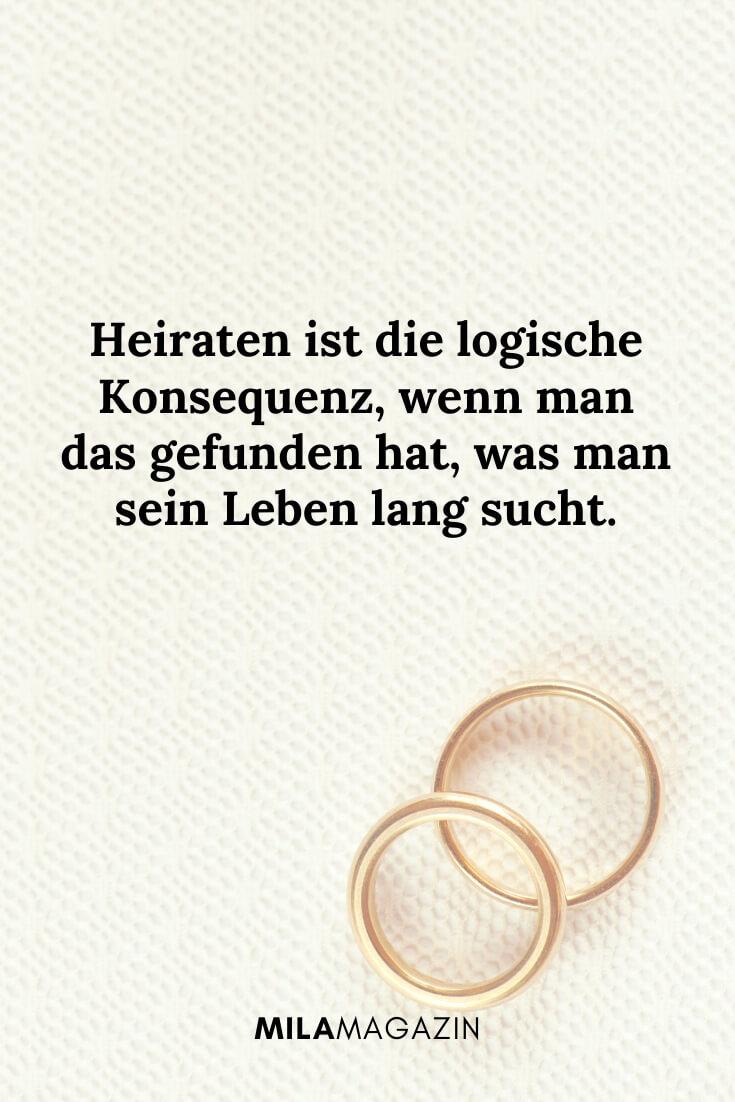 Heiraten ist die logische Konsequenz, wenn man das gefunden hat, was man sein Leben lang sucht. | MILAMAGAZIN