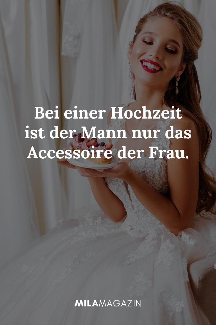 Bei einer Hochzeit ist der Mann nur das Accessoire der Frau. | MILAMAGAZIN