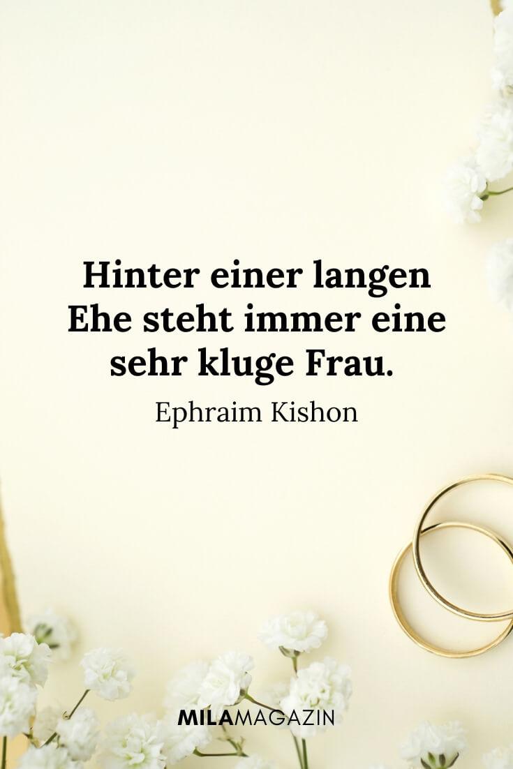 Hinter einer langen Ehe steht immer eine sehr kluge Frau. – Ephraim Kishon | MILAMAGAZIN