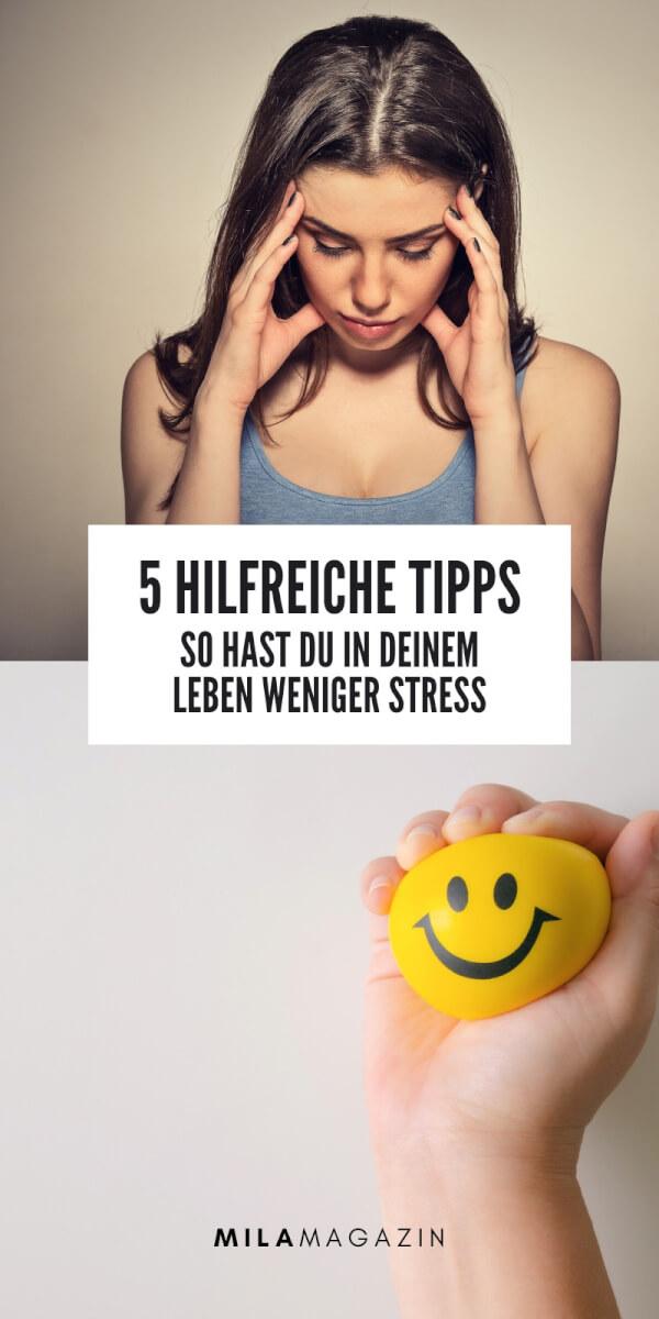 5 Tipps, um den Stress in deinem Leben zu reduzieren | MILAMAGAZIN