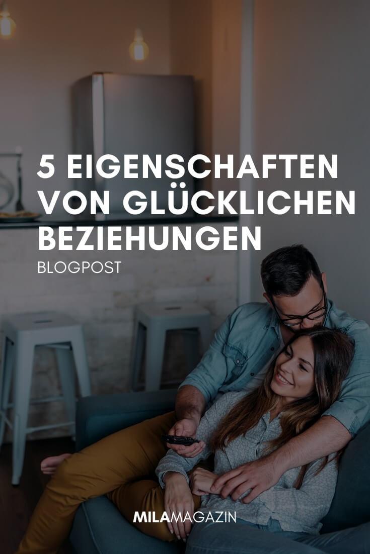 Das Geheimnis für eine glückliche Beziehung: 5 Eigenschaften erfolgreicher Partnerschaften | MILAMAGAZIN