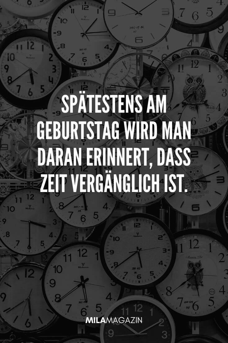 Spätestens am Geburtstag wird man daran erinnert, dass Zeit vergänglich ist. | MILAMAGAZIN