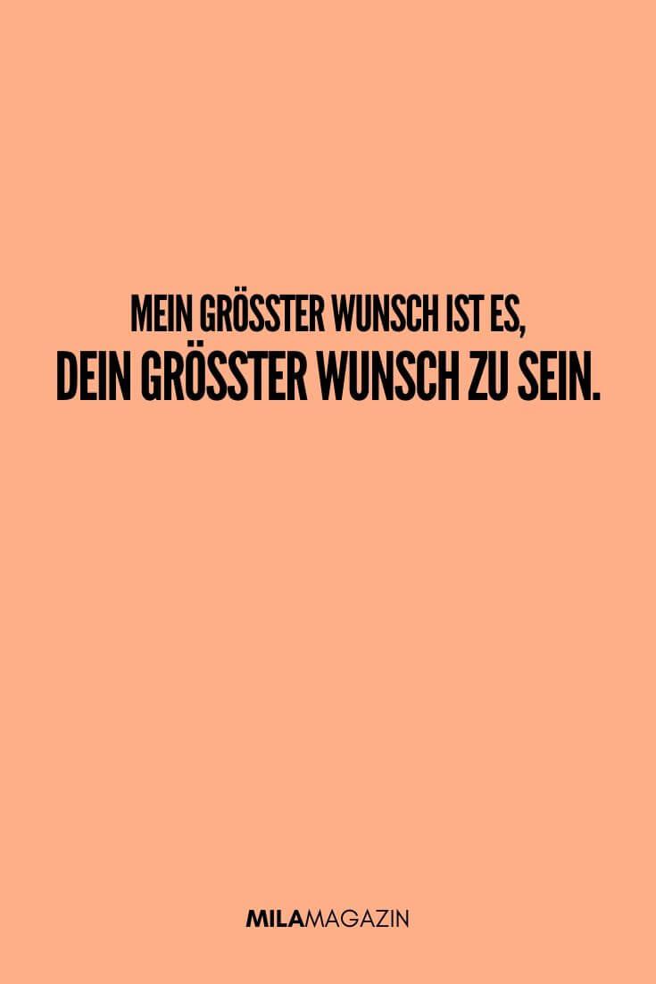 Mein größter Wunsch ist dein größter Wunsch zu sein | MILAMAGAZIN | #sweet #quotes #sprueche #suess