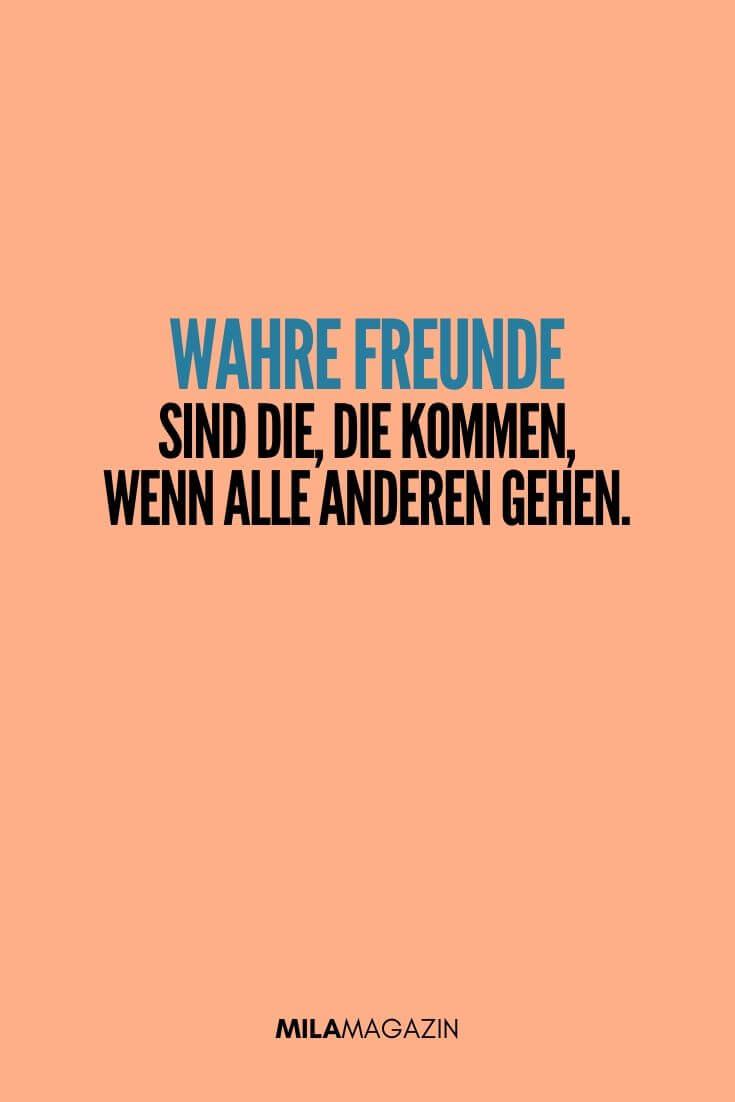 Wahre Freunde sind die, die kommen, wenn alle anderen gehen. | MILAMAGAZIN | #sweet #quotes #sprueche #suess