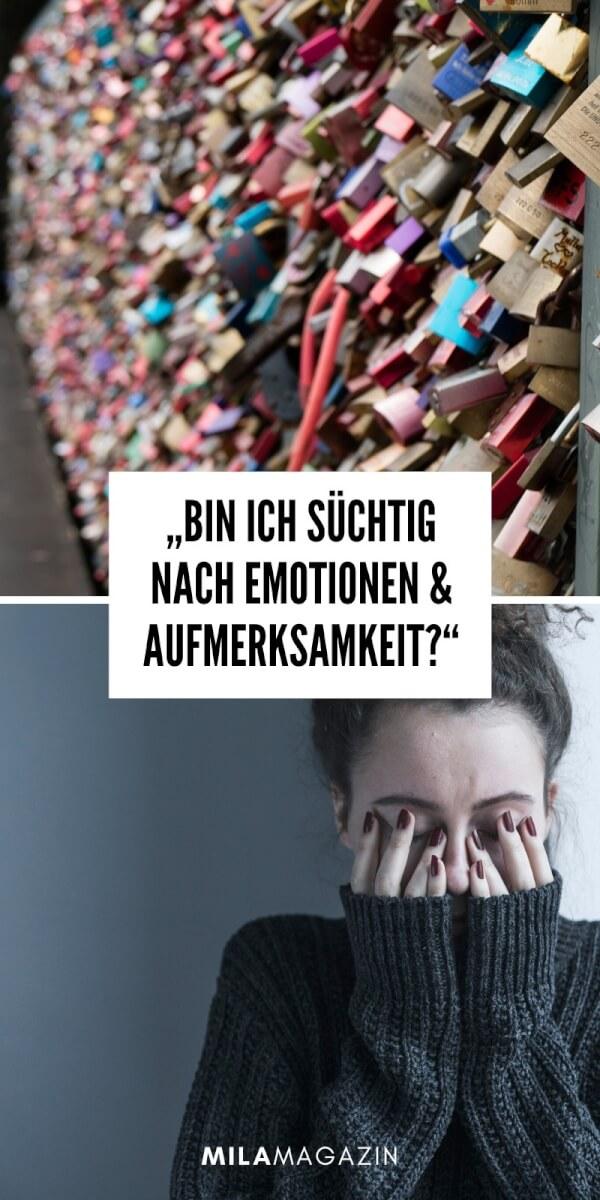 Liebessucht: Bin ich süchtig nach Emotionen und Aufmerksamkeit? | MILAMAGAZIN