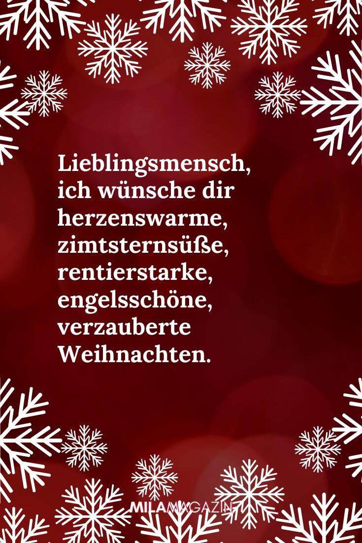 Lieblingsmensch, ich wünsche dir herzenswarme, zimtsternsüße, rentierstarke, engelsschöne, sternenverzauberte Weihnachten. | MILAMAGAZIN