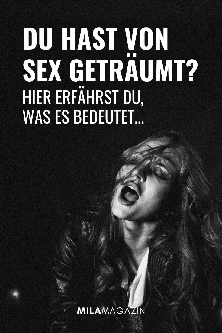 Sextraum: Was bedeutet es, wenn du von Sex träumst? | MILAMAGAZIN