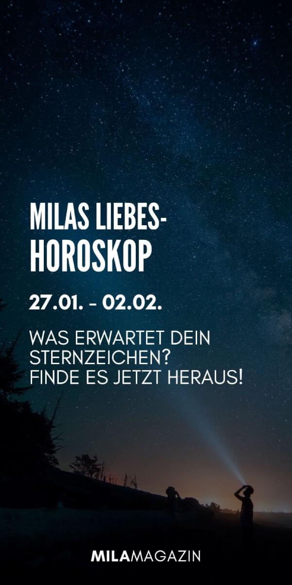 MILAs Liebeshoroskop 27.01. - 02.02. - Was erwartet dein Sternzeichen? | MILAMAGAZIN