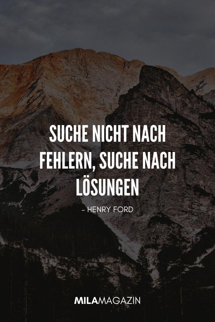 Suche nicht nach Fehlern, suche nach Lösungen. - Henry Ford | 28 Sprüche, um 2020 richtig durchzustarten | MILAMAGAZIN
