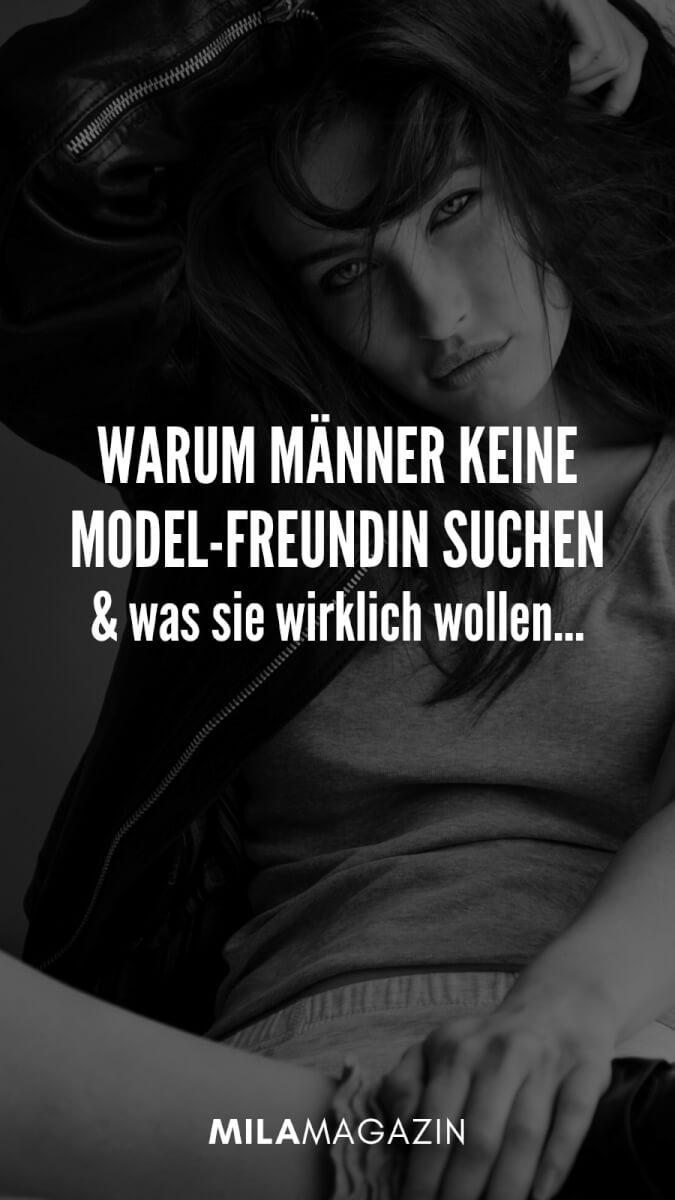 Warum Männer keine Model-Freundin suchen. 5 Tipps für dich! | MILAMAGAZIN