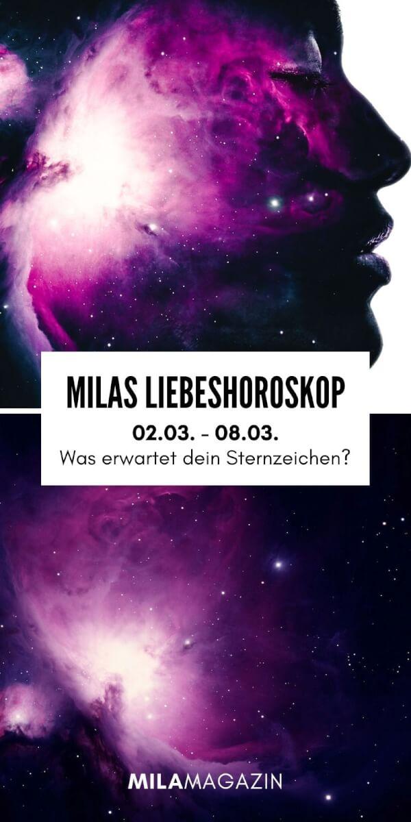MILAs Liebeshoroskop 02.03. - 08.03. - Was erwartet dein Sternzeichen? | MILAMAGAZIN