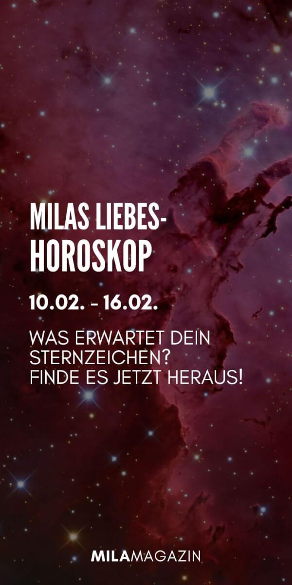 MILAs Liebeshoroskop 10.02. - 16.02. - Was erwartet dein Sternzeichen? | MILAMAGAZIN