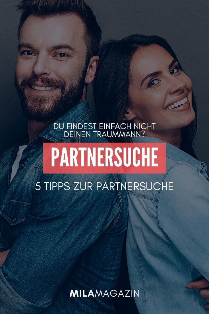 Partnersuche, 5 Tipps - So findest du deinen Traummann | MILAMAGAZIN