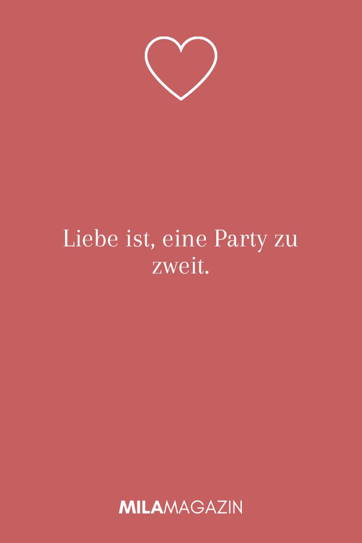 Liebe ist, eine Party zu zweit.