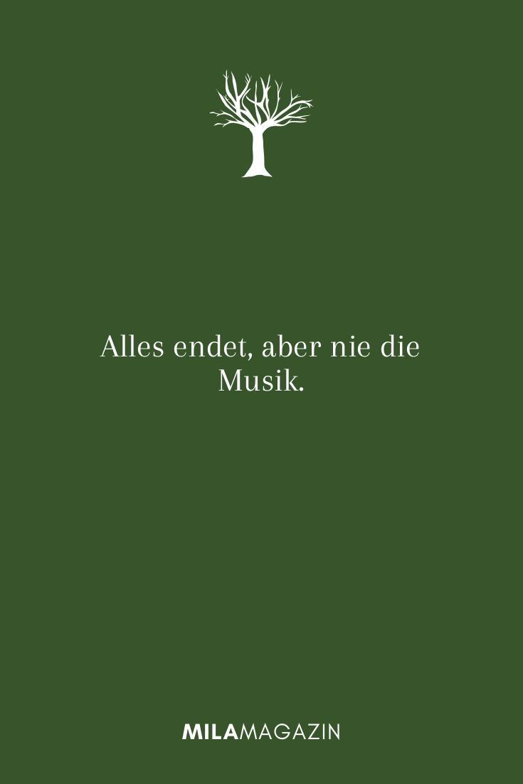 Alles endet, aber nie die Musik.