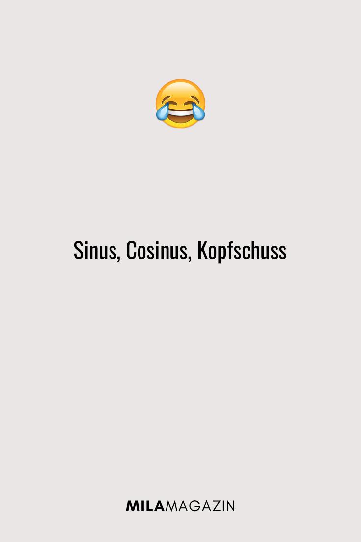 Sinus, Cosinus, Kopfschuss