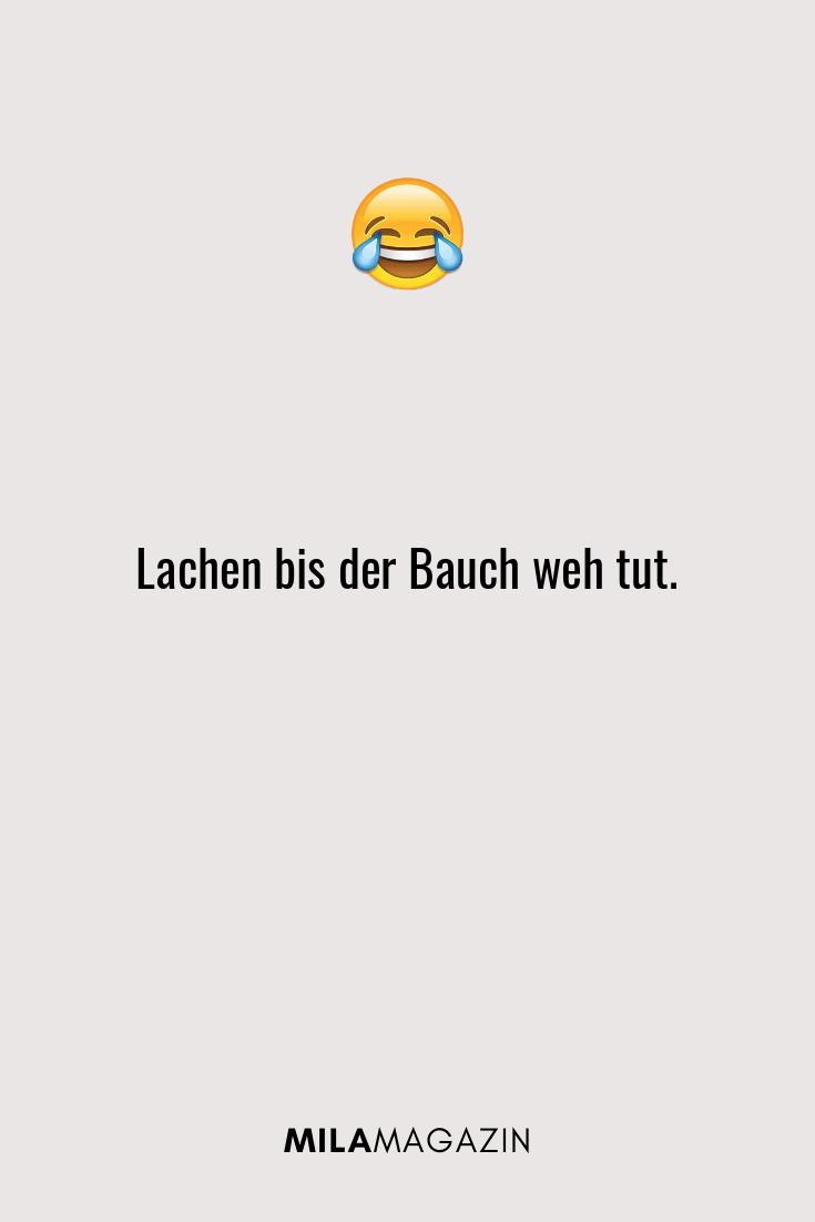 Lachen bis der Bauch weh tut.