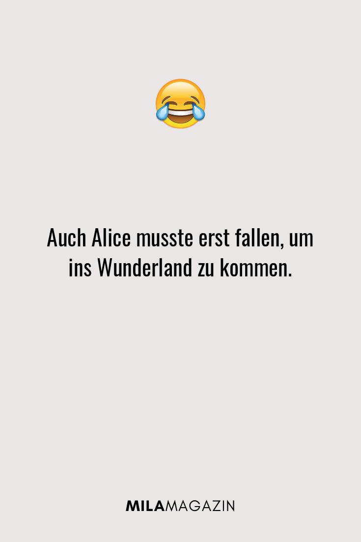 Auch Alice musste erst fallen, um ins Wunderland zu kommen.