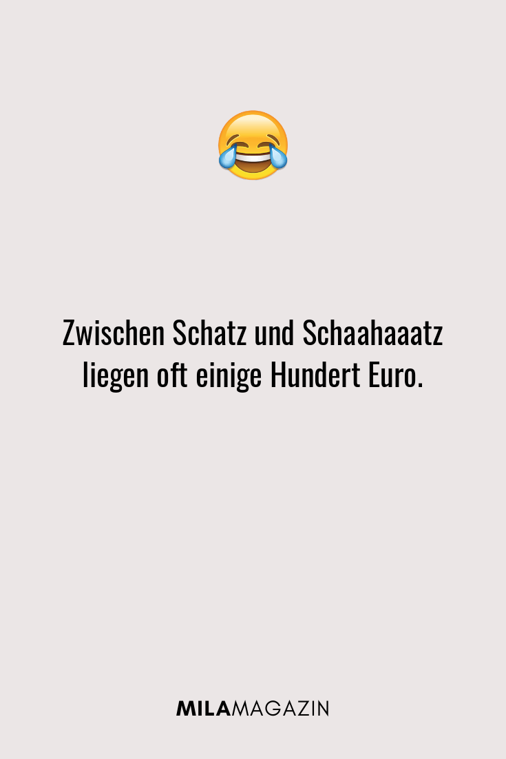 Zwischen Schatz und Schaahaaatz liegen oft einige Hundert Euro.