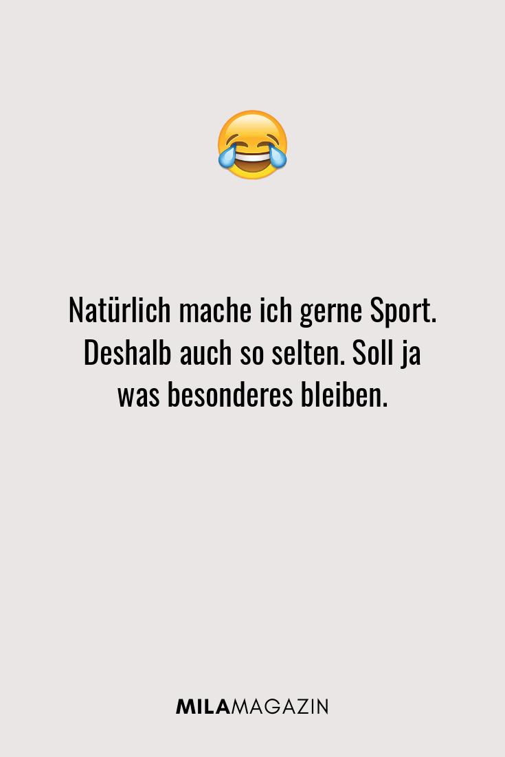 Natürlich mache ich gerne Sport. Deshalb auch so selten. Soll ja was besonderes bleiben.