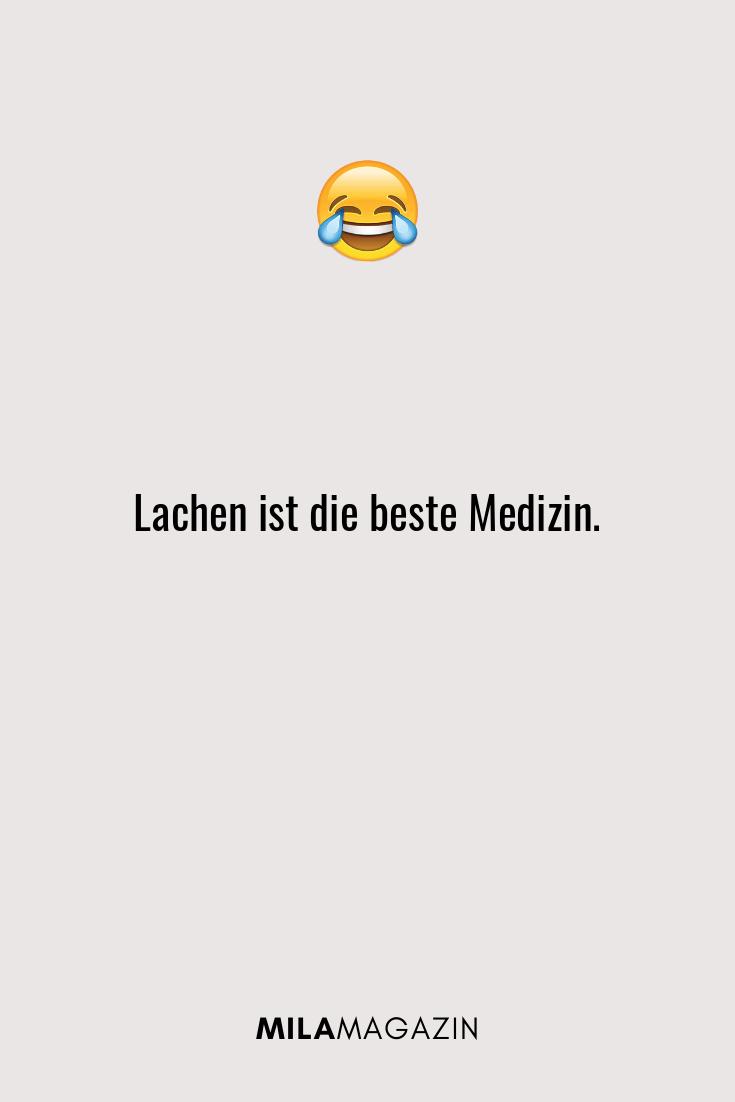 Lachen ist die beste Medizin.
