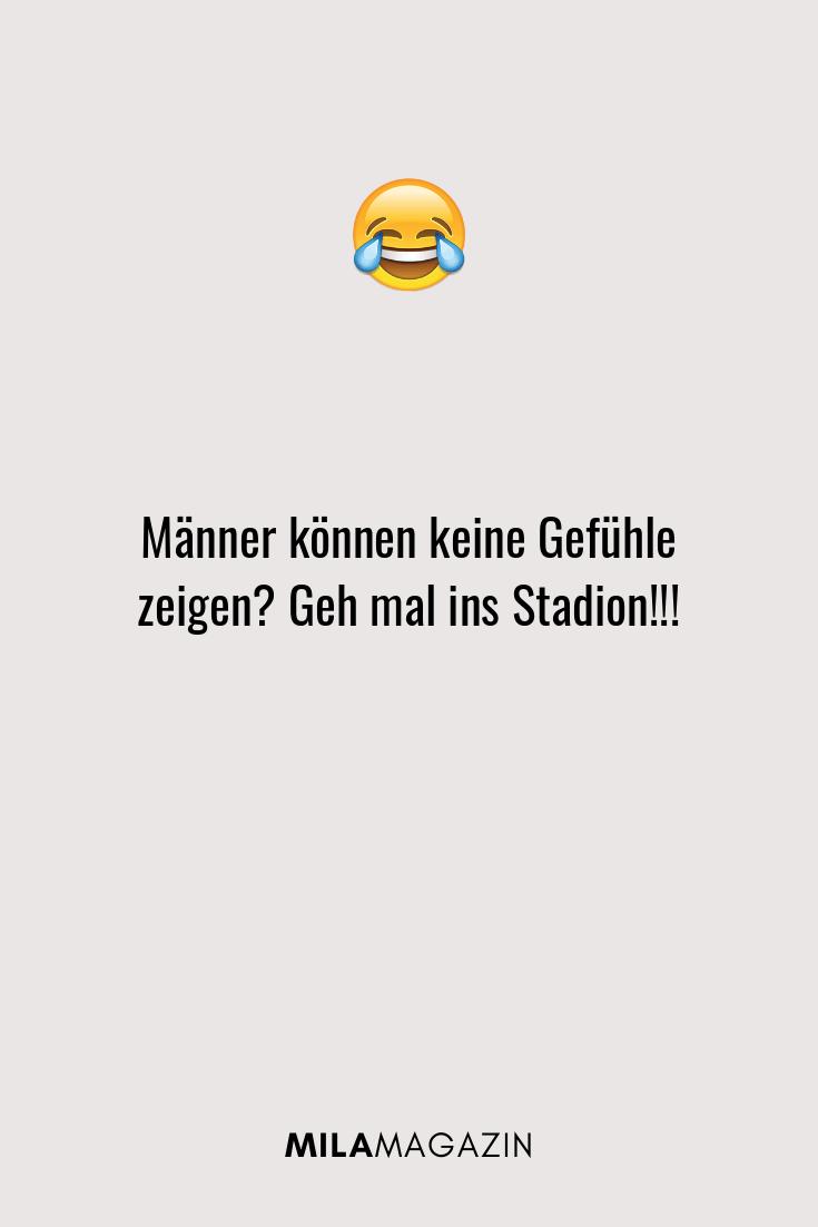 Männer können keine Gefühle zeigen? Geh mal ins Stadion!!!