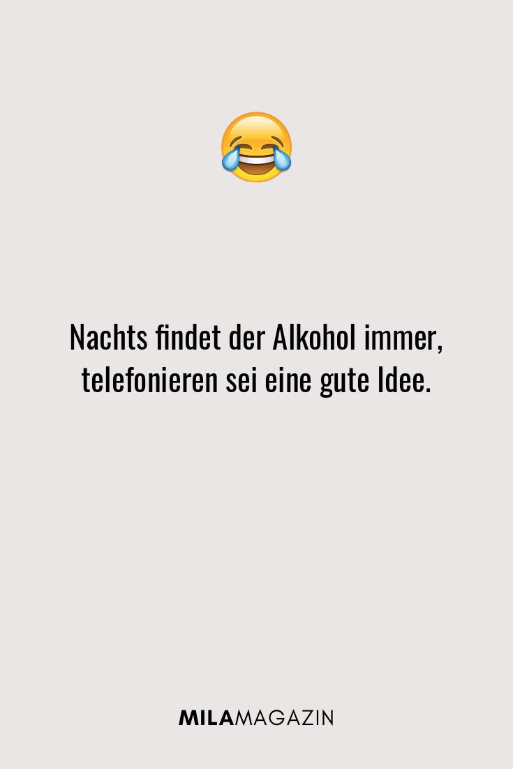 Nachts findet der Alkohol immer, telefonieren sei eine gute Idee.