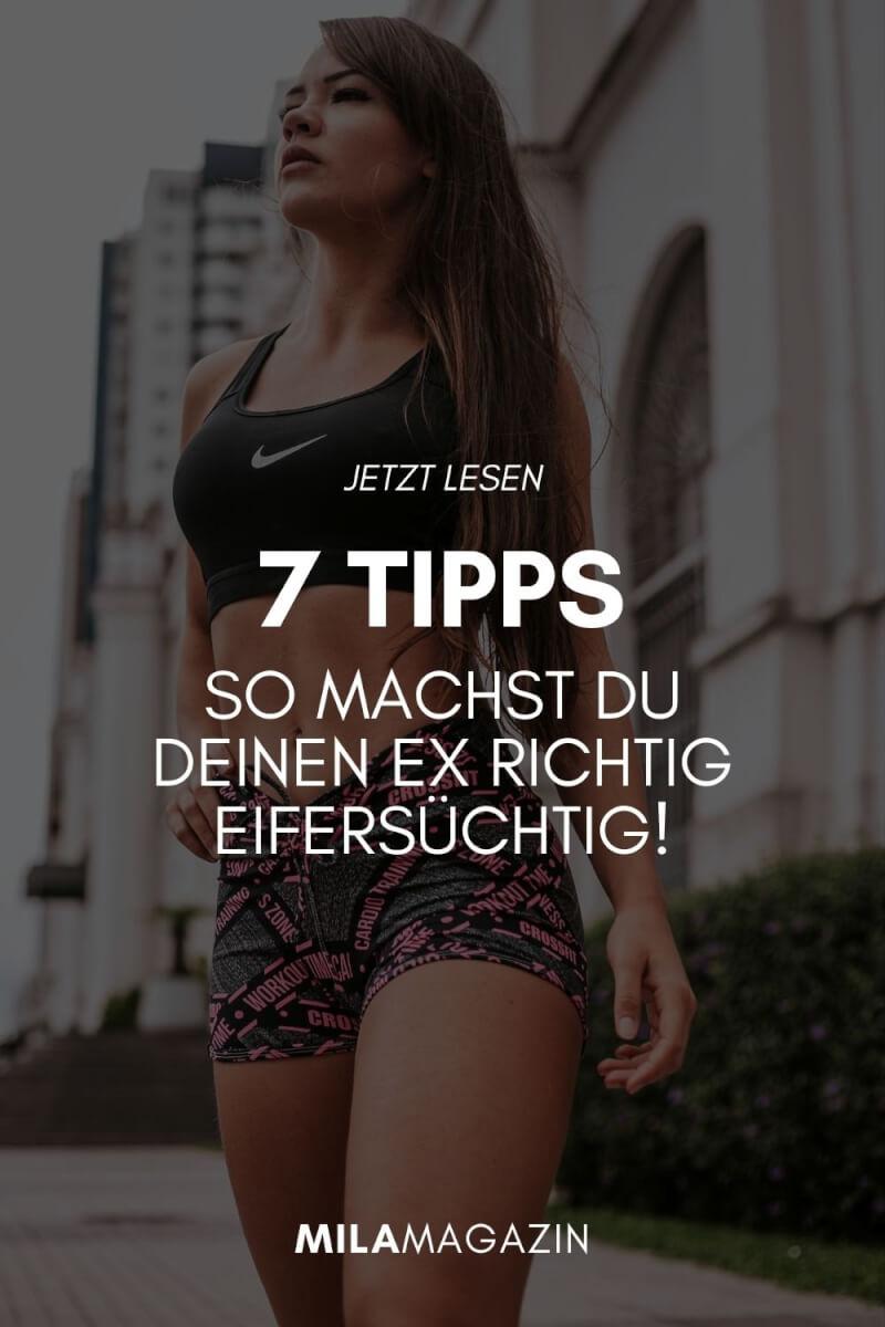 7 Tipps, um den Ex-Freund richtig eifersüchtig zu machen!