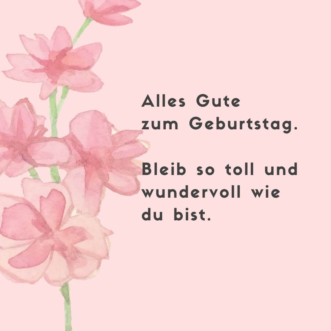 """""""Bleib so toll und wundervoll wie du bist!"""" – Geburtstagskarte für sie"""