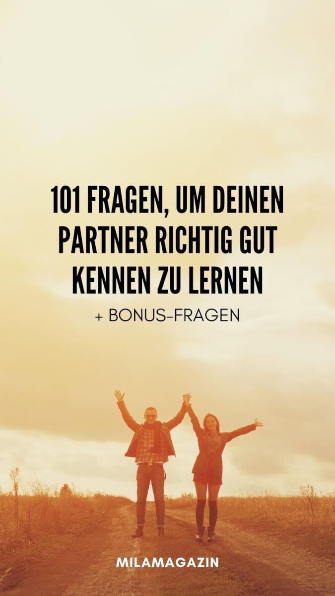 101 Fragen, um deinen Partner richtig gut kennen zu lernen + Bonus+Fragen