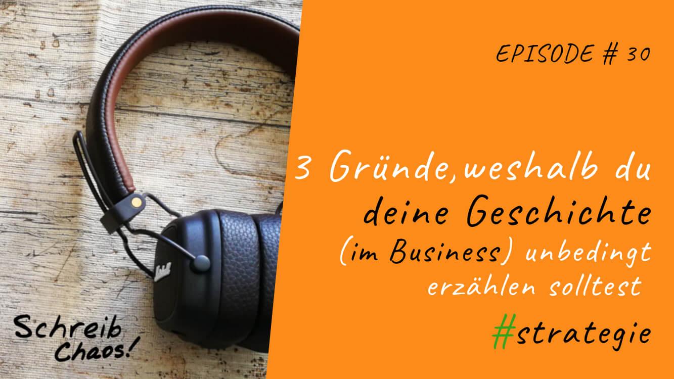 3 Gründe, weshalb du deine Geschichte (im Business) unbedingt erzählen solltest #strategie