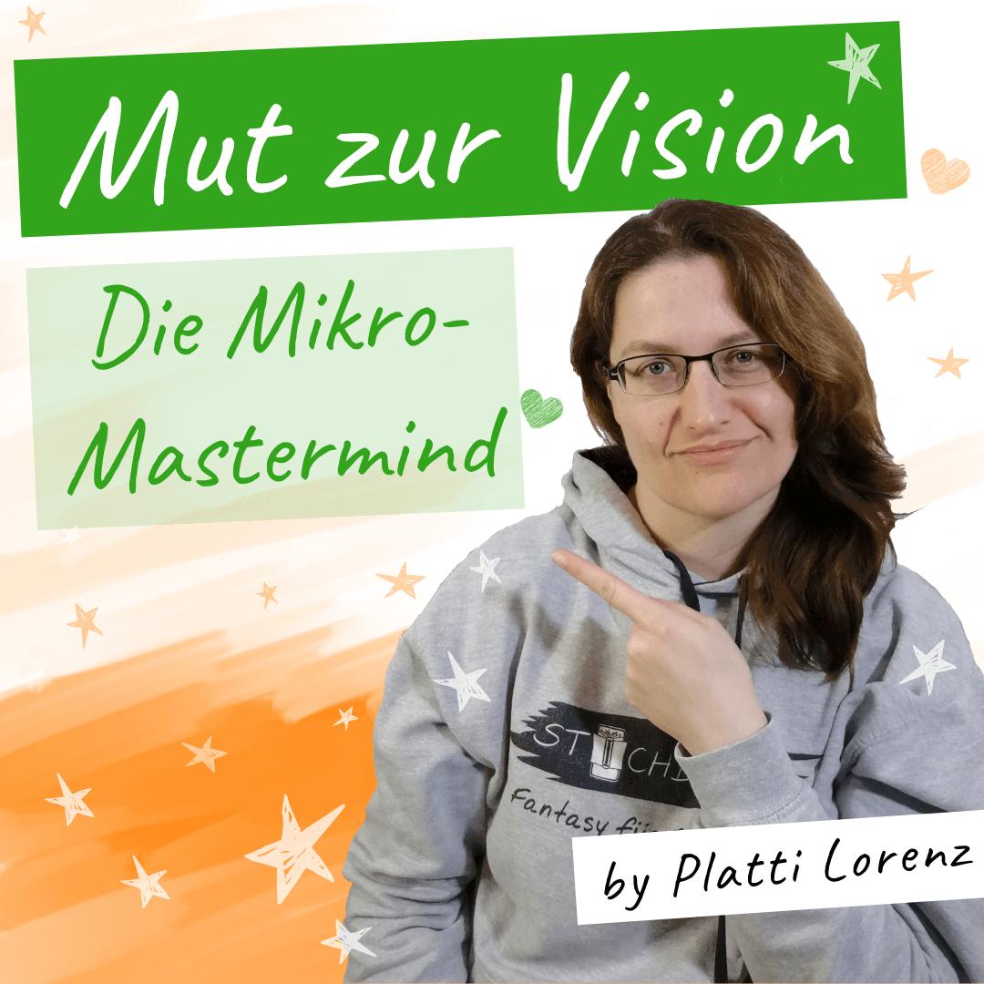 mut zur vision  - die mikromastermind für business-phantasten