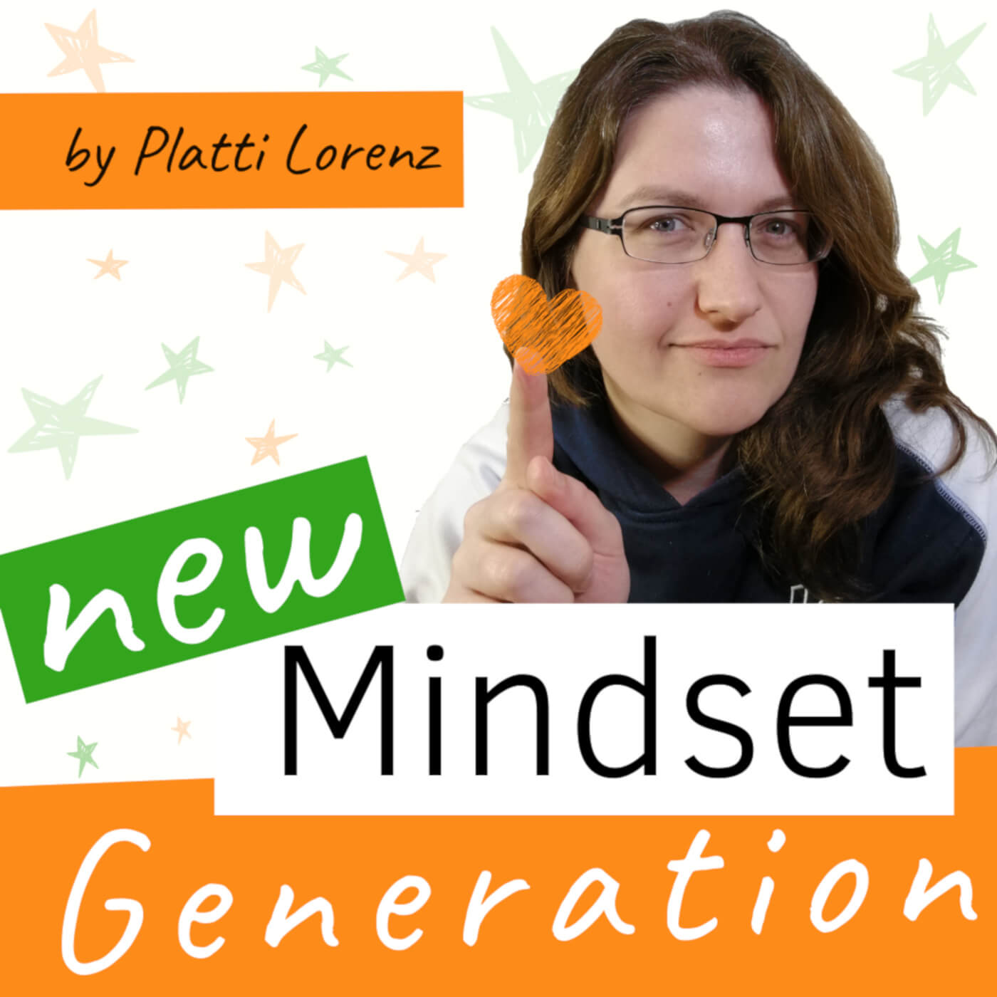 New Mindset Generation the business podcast by platti lorenz english