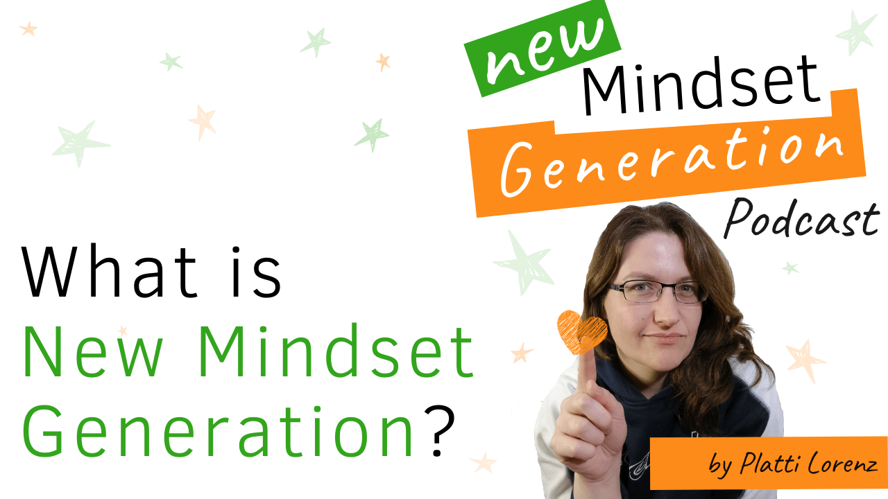What is New Mindset Generation?
