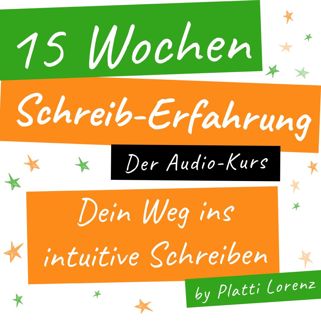 15 Wochen schreiberfahrung by platti lorenz - schriftstellering