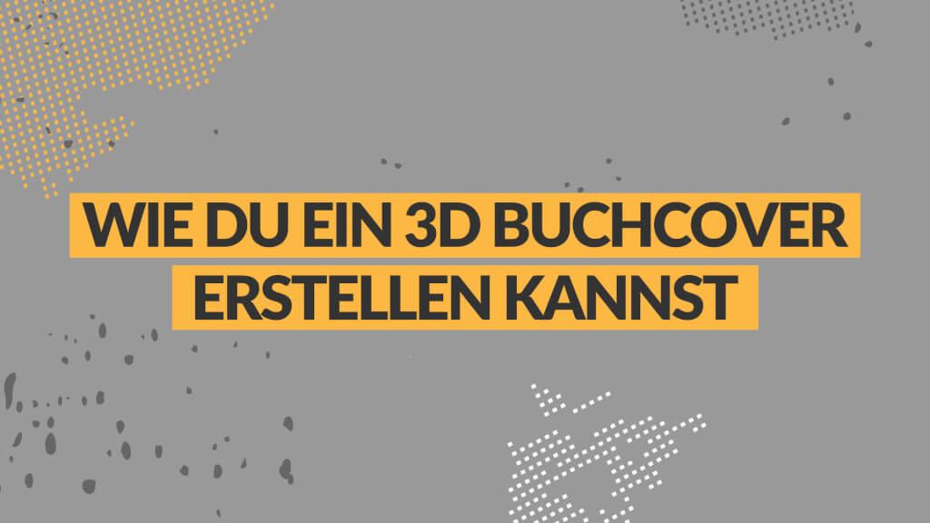 Wie du ein 3D Buchcover erstellen kannst