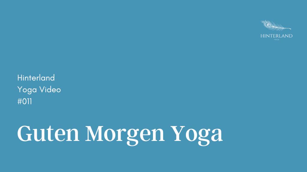 Hinterland Yoga Video #011