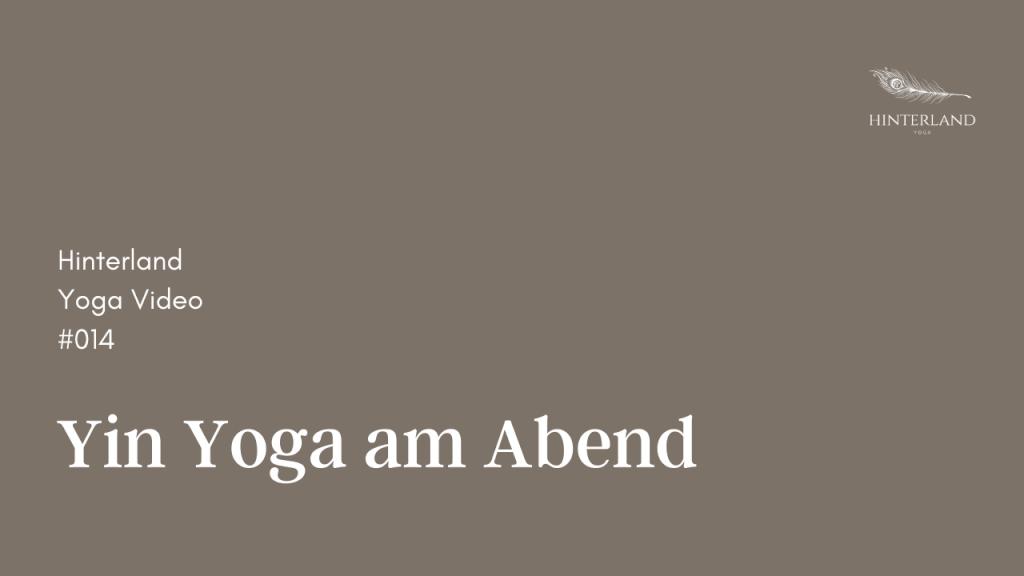 Hinterland Yoga Video #014