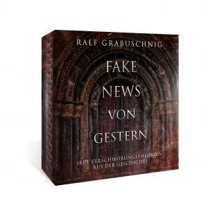 Fake News von Gestern. Das Hörbuch über die irrsten Verschwörungstheorien der Geschichte