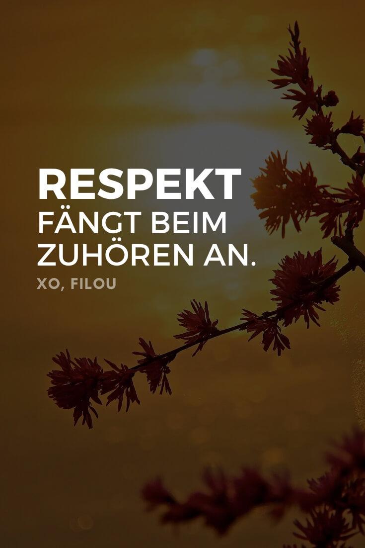 """""""Respekt fängt beim zuhören an."""""""