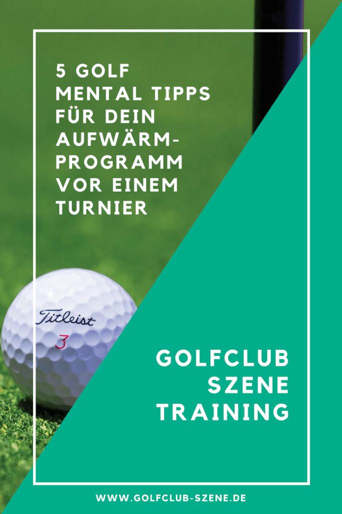 5 Golf Mentaltipps Aufwaermprogramm