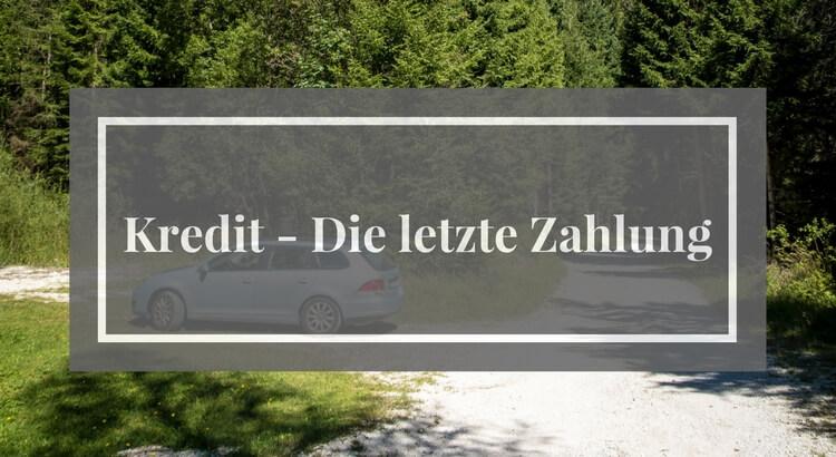 Kredit - Die letzte Zahlung