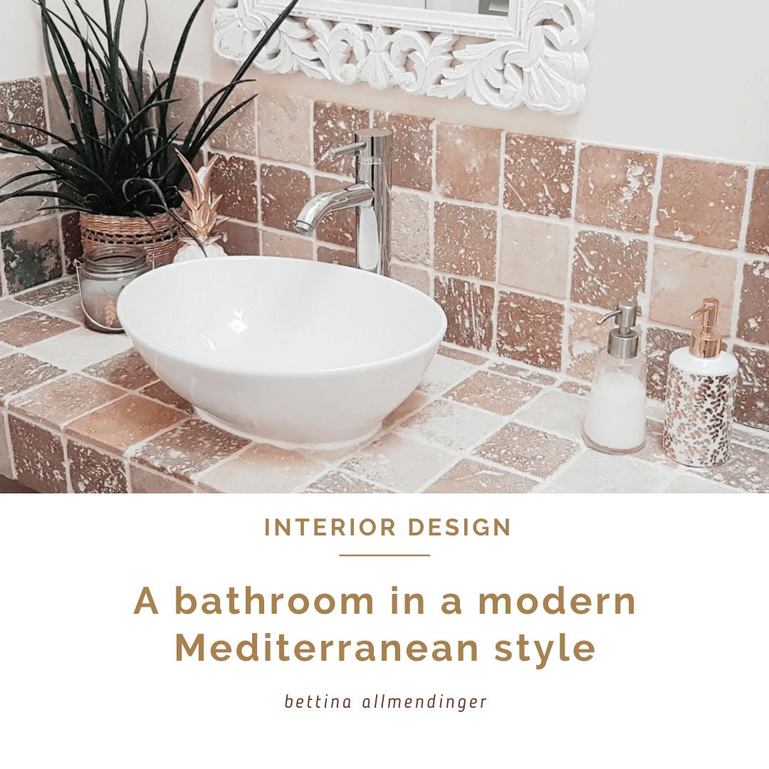 Bathroom: 9 interior design tips for a modern Mediterranean bathroom