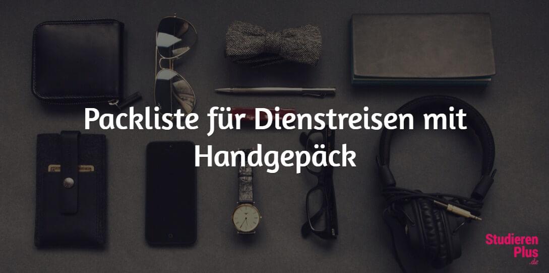 Packliste für eine Dienstreise mit Handgepäck