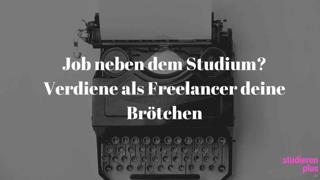 jobben neben dem Studium: freelancer