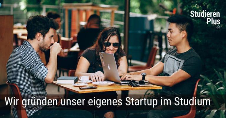 Startup gründen im Studium