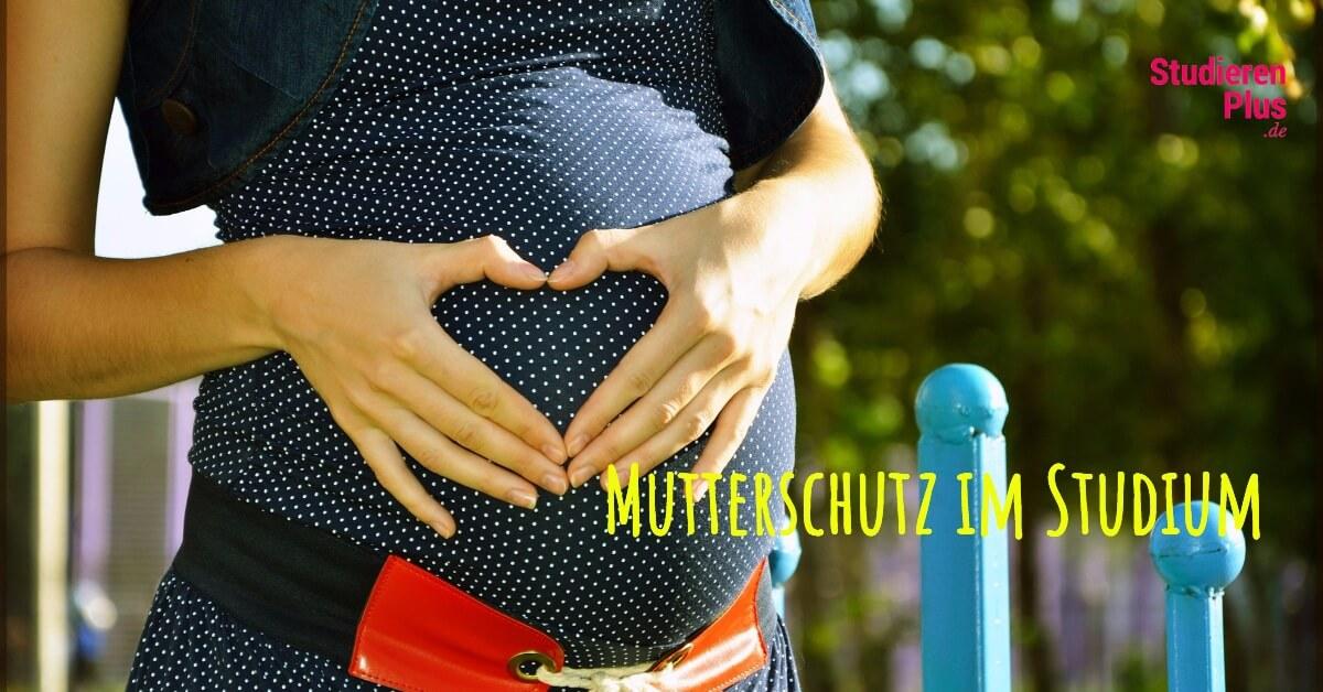 Mutterschutzgesetz 2018 und Mutterschutz im Studium