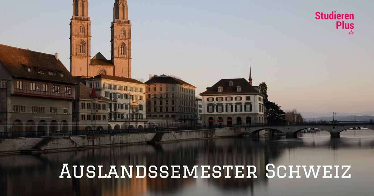 Auslandssemester Schweiz ~ Ein Erfahrungsbericht