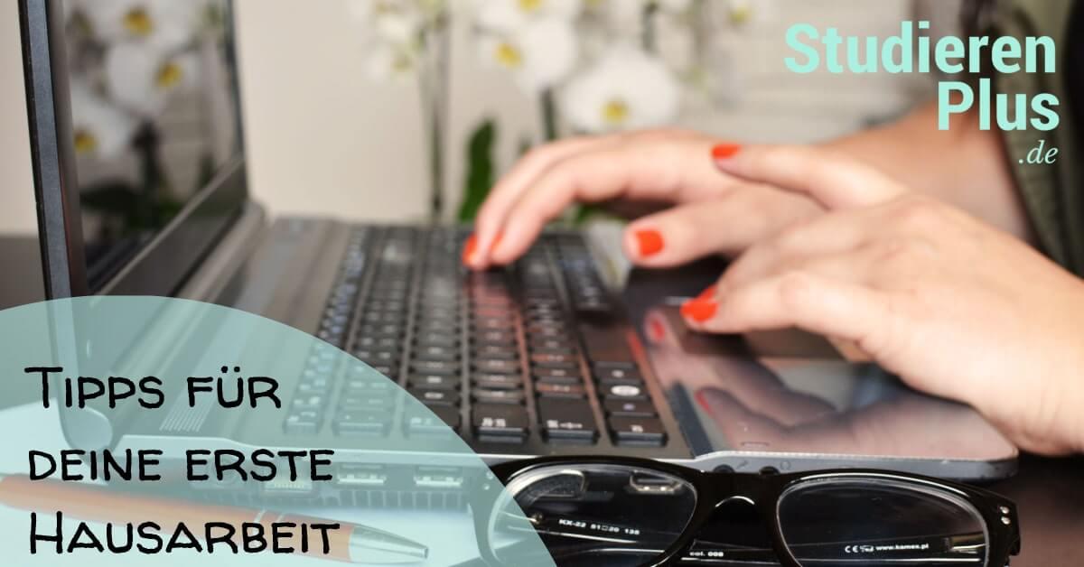 Die erste Hausarbeit schreiben: Tipps für den Erfolg, von Anfang an.