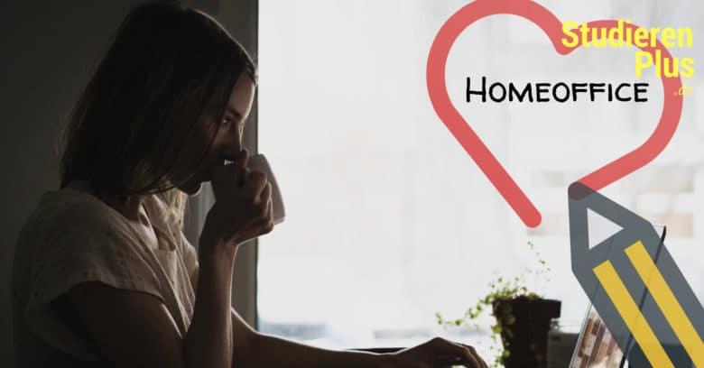Homeoffice für Studenten: Zuhause Lernen und Arbeiten